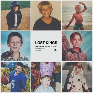 Lost Kings - When We Were Young (feat. Norma Jean Martine) (Radio Date: 22-06-2018)