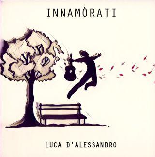 Luca D'alessandro - Innamòrati (Radio Date: 08-12-2017)