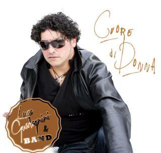 Luca Guadagnini & Band - Cuore di donna (Radio Date: 02-05-2014)