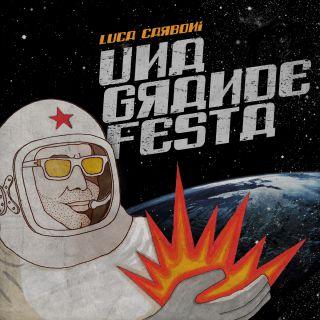 Luca Carboni - Una grande festa (Radio Date: 27-04-2018)