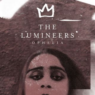 The Lumineers - Ophelia (Radio Date: 19-02-2016)