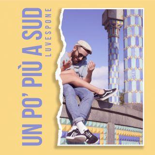 LUVESPONE - Un Po' Più A Sud (Radio Date: 23-10-2020)