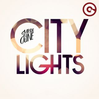 Made In June - City Lights (Radio Date: 20-10-2017)