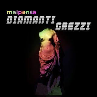 Malpensa - Diamanti Grezzi (Radio Date: 30-04-2021)