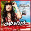 MAMACITA & SHARLENE - Ciao Bella