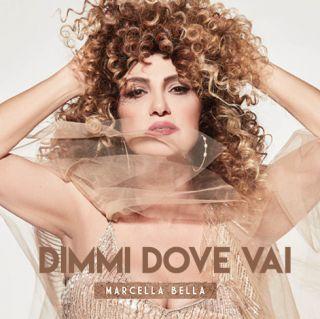 Marcella Bella - Dimmi dove vai (Radio Date: 15-12-2017)