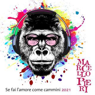 Marcello Pieri - Se Fai L'amore Come Cammini Vengo A Piedi Con Te (Radio Date: 08-06-2021)