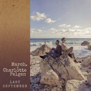 March. & Charlotte Pelgen - Last September (Radio Date: 27-03-2020)