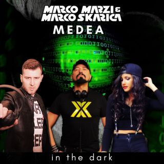Marco Marzi, Marco Skarica & Medea - In The Dark (Radio Date: 26-02-2021)