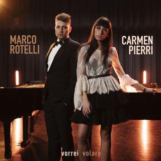 Marco Rotelli & Carmen Pierri - Vorrei Volare (Radio Date: 19-02-2021)