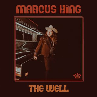 Marcus King - The Well (Radio Date: 01-11-2019)