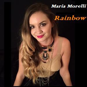 Maria Morelli - Rainbow (Radio Date: 26-06-2015)