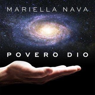 Mariella Nava - Povero Dio (Radio Date: 22-05-2020)