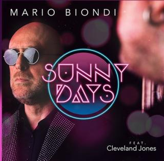 Mario Biondi - Sunny Days (feat. Cleveland Jones) (Radio Date: 07-06-2019)