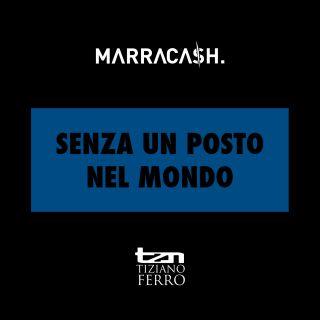 Marracash - Senza un posto nel mondo (feat. Tiziano Ferro) (Radio Date: 11-09-2015)