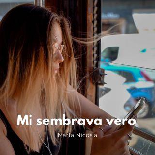 """MARTA NICOSIA """"Mi sembrava vero"""" è l'esordio radiofonico della giovane cantante milanese"""