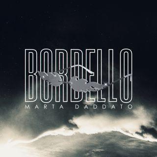 Marta Daddato - Bordello (Radio Date: 22-05-2020)