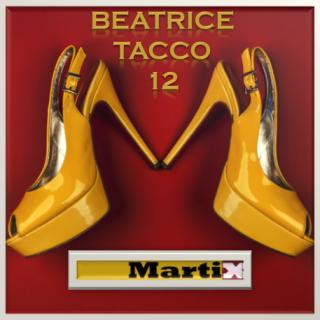 Martix - Beatrice tacco 12 (Radio Date: 19-06-2017)