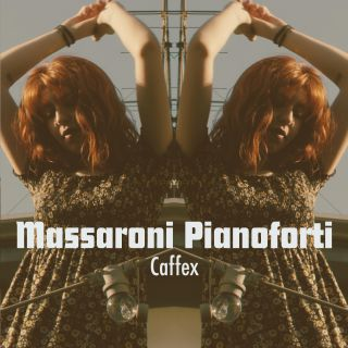 Massaroni Pianoforti - Caffex (Radio Date: 05-06-2020)