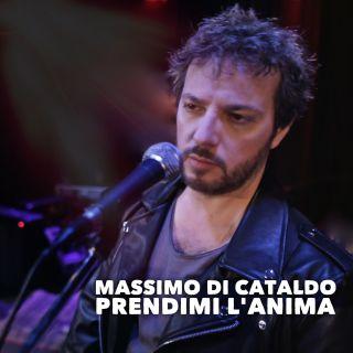 Massimo Di Cataldo - Prendimi l'anima (Radio Date: 19-05-2017)