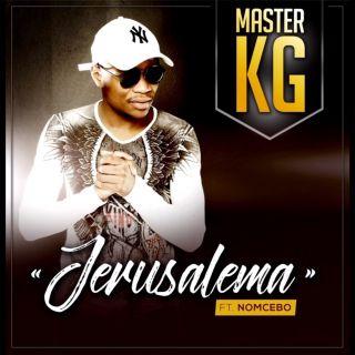jerusalema Master KG feat. Nomcebo Zikode