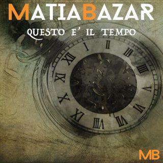 Matia Bazar - Questo è il tempo (Radio Date: 15-06-2018)