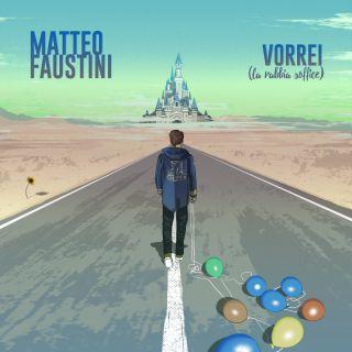Matteo Faustini - Vorrei (la Rabbia Soffice) (Radio Date: 24-04-2020)