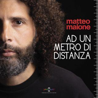 Matteo Maione - Ad Un Metro Di Distanza (Radio Date: 07-05-2021)