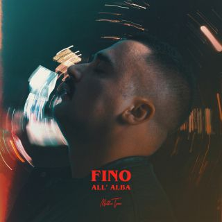 Mattia Toni - Fino All'alba (Radio Date: 18-09-2020)
