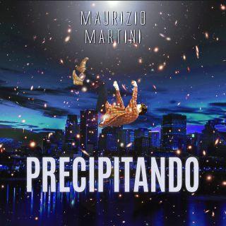 Maurizio Martini - Precipitando (2021) (Radio Date: 11-01-2021)