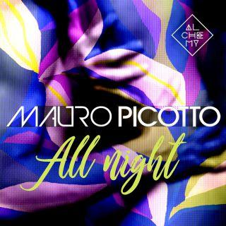 Mauro Picotto - All Night (Radio Date: 18-09-2020)