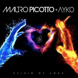 Mauro Picotto & Ayko - Elisir Of Love (Radio Date: 08-01-2021)
