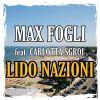 MAX FOGLI - Lido Nazioni (feat. Carlotta Sgroi)