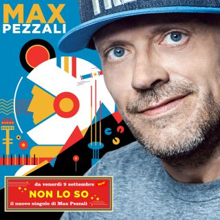Max Pezzali - Non lo so (Radio Date: 09-09-2016)