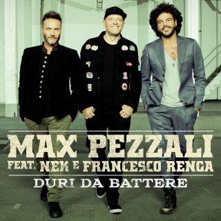 Max Pezzali - Duri da battere (feat. Nek & Francesco Renga) (Radio Date: 11-09-2017)