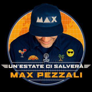 Max Pezzali - Un'estate ci salverà (Radio Date: 15-06-2018)
