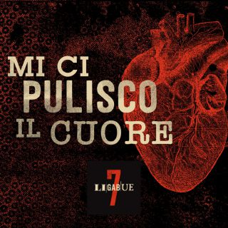 Ligabue - Mi ci pulisco il cuore (Radio Date: 05-02-2021)
