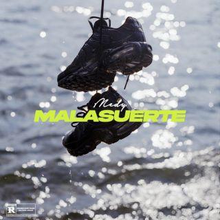 Medy - Malasuerte (Radio Date: 08-07-2021)
