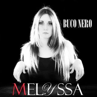 Melyssa - Buco Nero (Radio Date: 30-04-2021)
