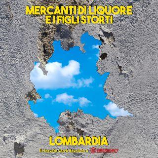 Mercanti Di Liquore - Lombardia (feat. I Figli Storti) (Radio Date: 04-05-2021)