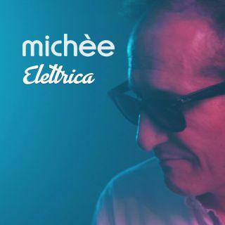 Michèe - Elettrica (Radio Date: 18-09-2020)