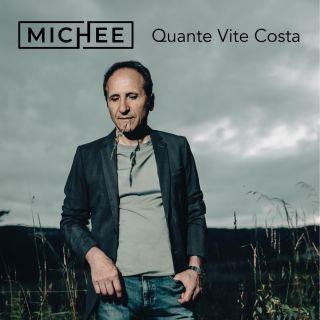 Michee - Quante Vite Costa (Radio Date: 16-07-2021)