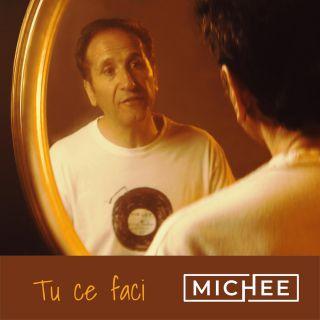 Tu ce faci, di Michee