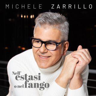 Michele Zarrillo - Nell'estasi o nel fango (Radio Date: 06-02-2020)