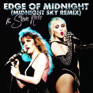 Miley Cyrus - Edge of Midnight (feat. Stevie Nicks) (Midnight Sky Remix) (Radio Date: 09-11-2020)