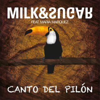 Milk & Sugar - Canto Del Pilon (Radio Date: 23-05-2014)