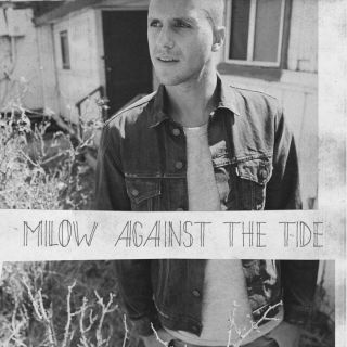 Milow - Against the Tide (Radio Date: 28-11-2014)