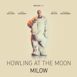 Milow - Howling at the Moon (Radio Date: 06-05-2016)