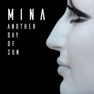 Mina - Another Day Of Sun (Radio Date: 09-02-2018)