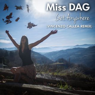 Miss Dag - Get Anywhere (Radio Date: 06-06-2014)